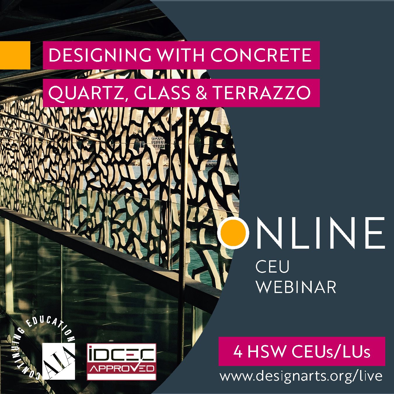 CEU: DESIGNING WITH CONCRETE QUARTZ GLASS & TERRAZZO