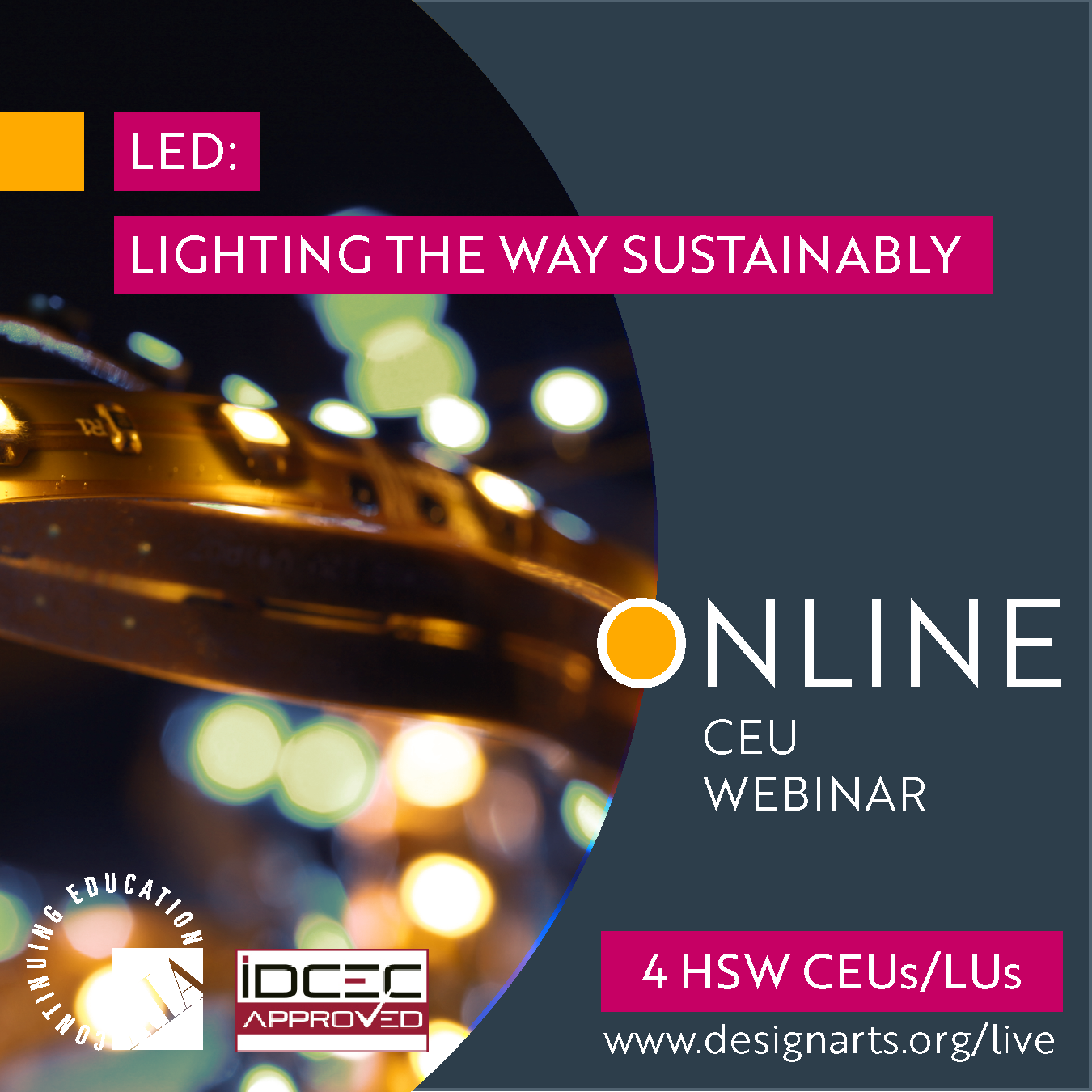 CEU: LED LIGHTING THE WAY SUSTAINABLY