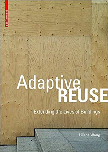 Adaptive Reuse- Extending the Lives of Buildings-1