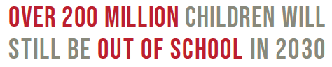 Over 200 million children will still be out of school in 2030