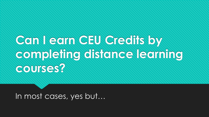 Earning Ceus With Distance Learning Courses